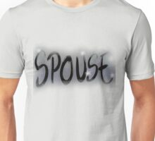 spouse Unisex T-Shirt