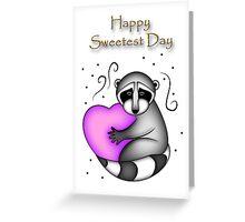 Happy Sweetest Day Raccoon Greeting Card
