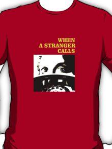 When a Stranger Calls T-Shirt