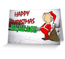 Happy Christmas Bumface Greeting Card