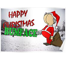 Happy Christmas Bumface Poster