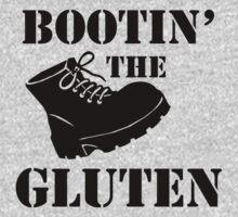 Bootin' the Gluten by GlutenFreeTees