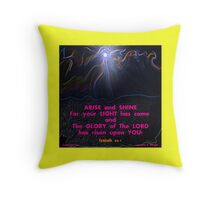 RISE UP and SHINE! Throw Pillow