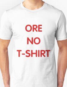Arakawa 'Ore No T-Shirt' T-Shirt