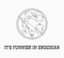 It's Funnier In Enochian by Jayne Plant