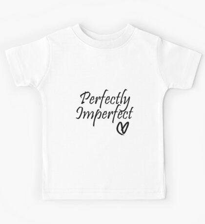 Perfectly Imperfect Kids Tee