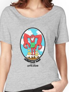 Mountain Man and the Septic Steam Women's Relaxed Fit T-Shirt