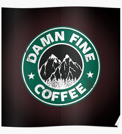 Damn Fine Coffee Poster