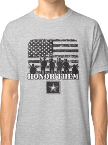 Honor Them-Army Classic T-Shirt