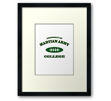 Property of Martian Army College Framed Print