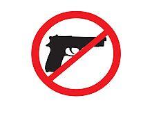 Anti-Guns Sign Photographic Print