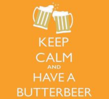 Keep Calm and have a Butterbeer by NewTeez