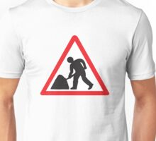 Roadworks Men At Work Sign Unisex T-Shirt