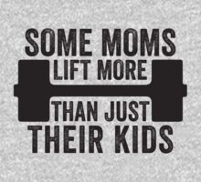 Some Moms Lift More Than Just Their Kids by Fitspire Apparel