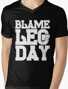 Blame Leg Day Mens V-Neck T-Shirt