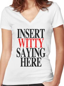 WITTY SAYING Women's Fitted V-Neck T-Shirt