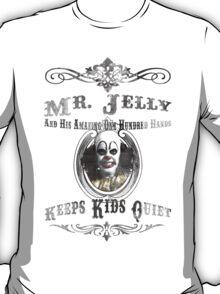 Mr Jelly Keeps Kids Quiet T-Shirt