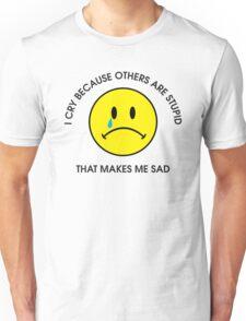 I Cry Unisex T-Shirt