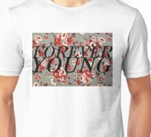 Forever Young Floral Collection Unisex T-Shirt