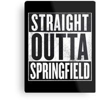 Straight Outta Springfield - The Simpsons Metal Print