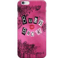 The Burn Book iPhone Case/Skin