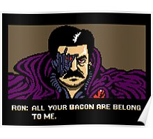 All your bacon are belong to us Poster