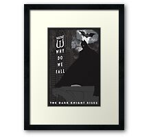 Why Do We Fall? Dark Knight Rises Movie Poster Framed Print