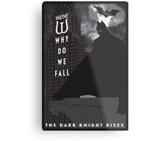 Why Do We Fall? Dark Knight Rises Movie Poster Metal Print