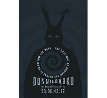 Donnie Darko The Only Way to Unwind the Future is to Follow the Path Movie Poster Photographic Print