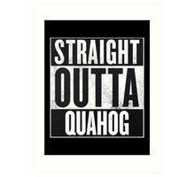 Straight Outta Quahog - The Family Guy Art Print