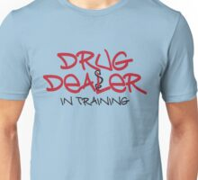 Drug Dealer Unisex T-Shirt