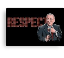 Respect for Rodney Dangerfield Canvas Print