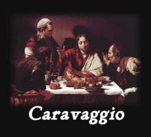 Caravaggio - Supper with Emmaus by William Martin