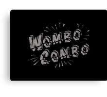 Wombo Combo Canvas Print