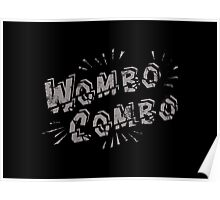 Wombo Combo Poster