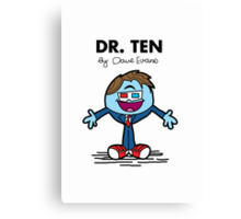 Dr Ten Canvas Print