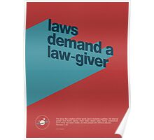 Laws demand a Law-Giver Poster