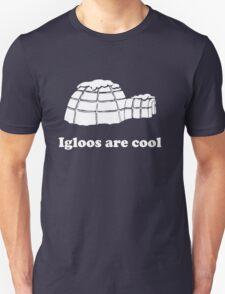 Igloos as cool T-Shirt