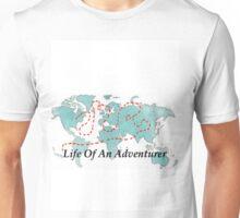 Life Of An Adventurer Unisex T-Shirt
