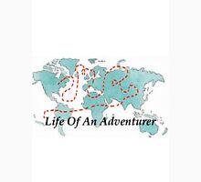 Life Of An Adventurer T-Shirt