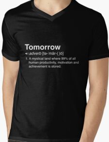 Funny Definition of Tomorrow Mens V-Neck T-Shirt