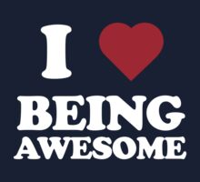 I love being awesome Kids Tee