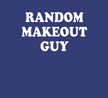 Random Makeout Guy Unisex T-Shirt