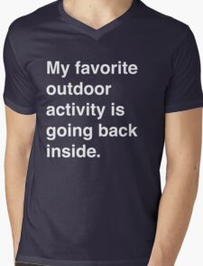 My favorite activity is going back inside Mens V-Neck T-Shirt