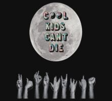 Cool Kids Can't Die by Abigail Kim
