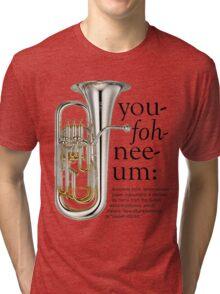 You-foh-nee-um Tri-blend T-Shirt