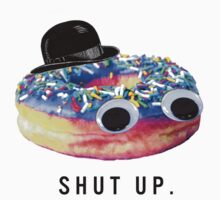 Shut Up Donut by truthstreamnews