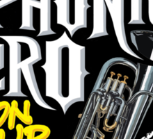 Euphonium Hero on Tour Sticker