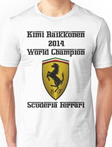 Kimi Raikkonen World Champion 2014 Unisex T-Shirt