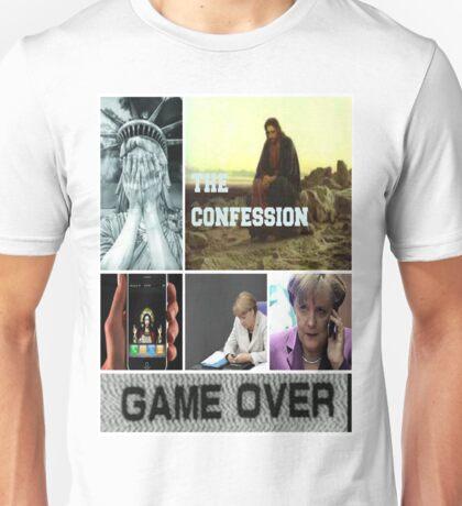 the confession Unisex T-Shirt